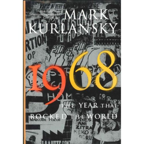 1968 - The Year that Rocked the World