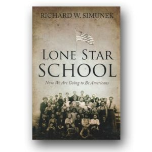 Lone Star School by Richard W. Simunek