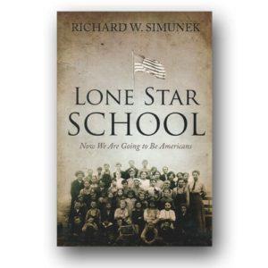 Lone Star School by Richard W. Simunek