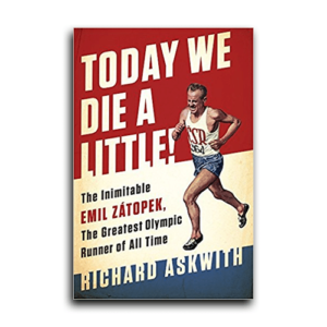 Today We Die a Little by Richard Askwith