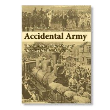 Accidental Army: The Amazing True Story of the Czechoslovak Legion
