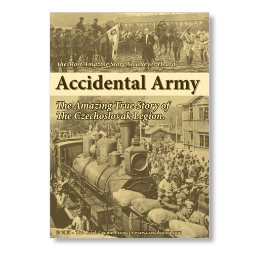 Accidental Army: The Amazing True Story of the Czechoslovak Legion