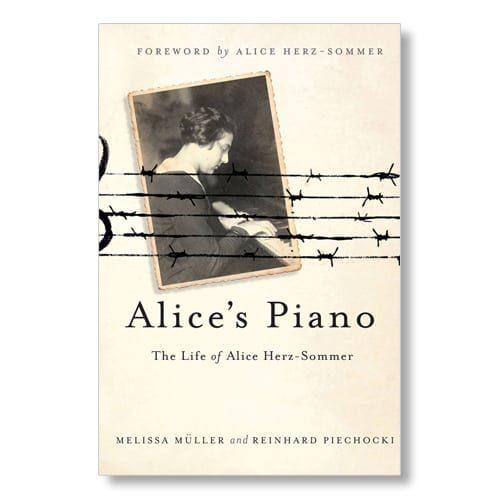 Alice's Piano by Melissa Muller and Reinhard Piechocki