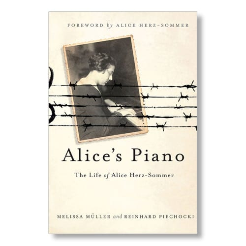 Alice's Piano by Melissa Muller and Reinhard Piechocki