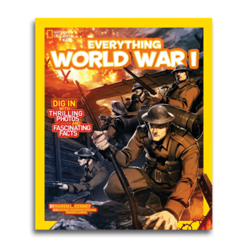 Everything World War I from National Geographic Kids
