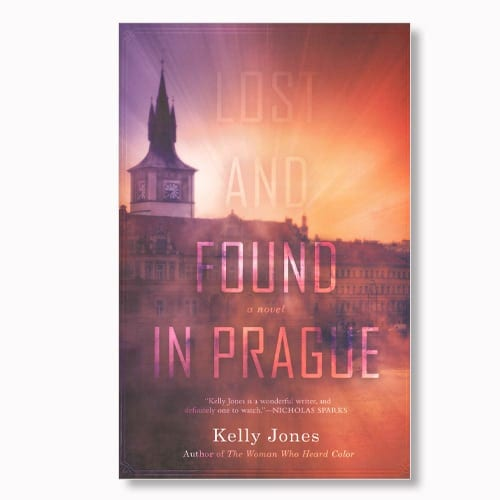 Lost and Found in Prague - a novel by Kelly Jones
