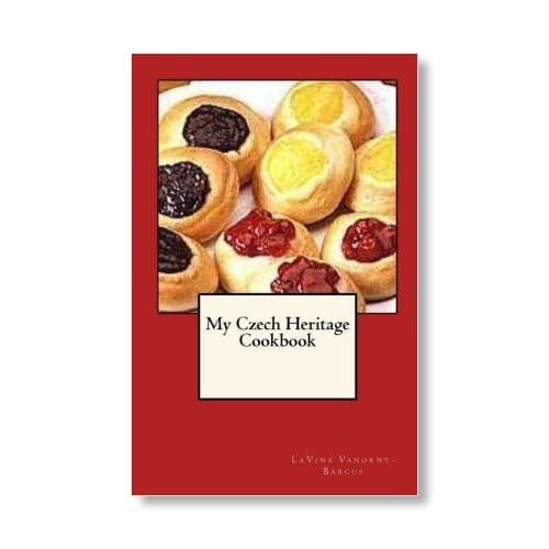 My Czech Heritage Cookbook