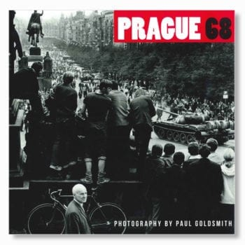 Prague 1968 Photography By Paul Goldsmith