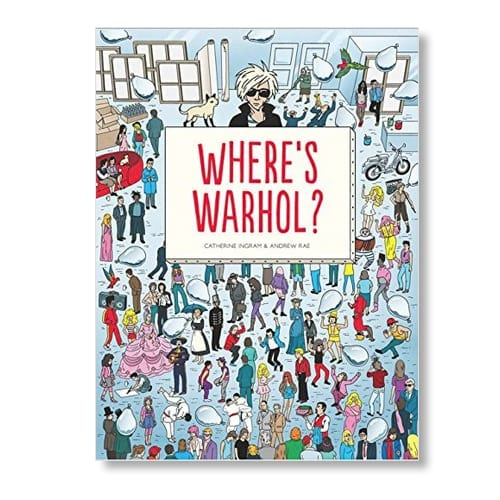 Where's Warhol? by Catherine Ingram & Andrew Rae