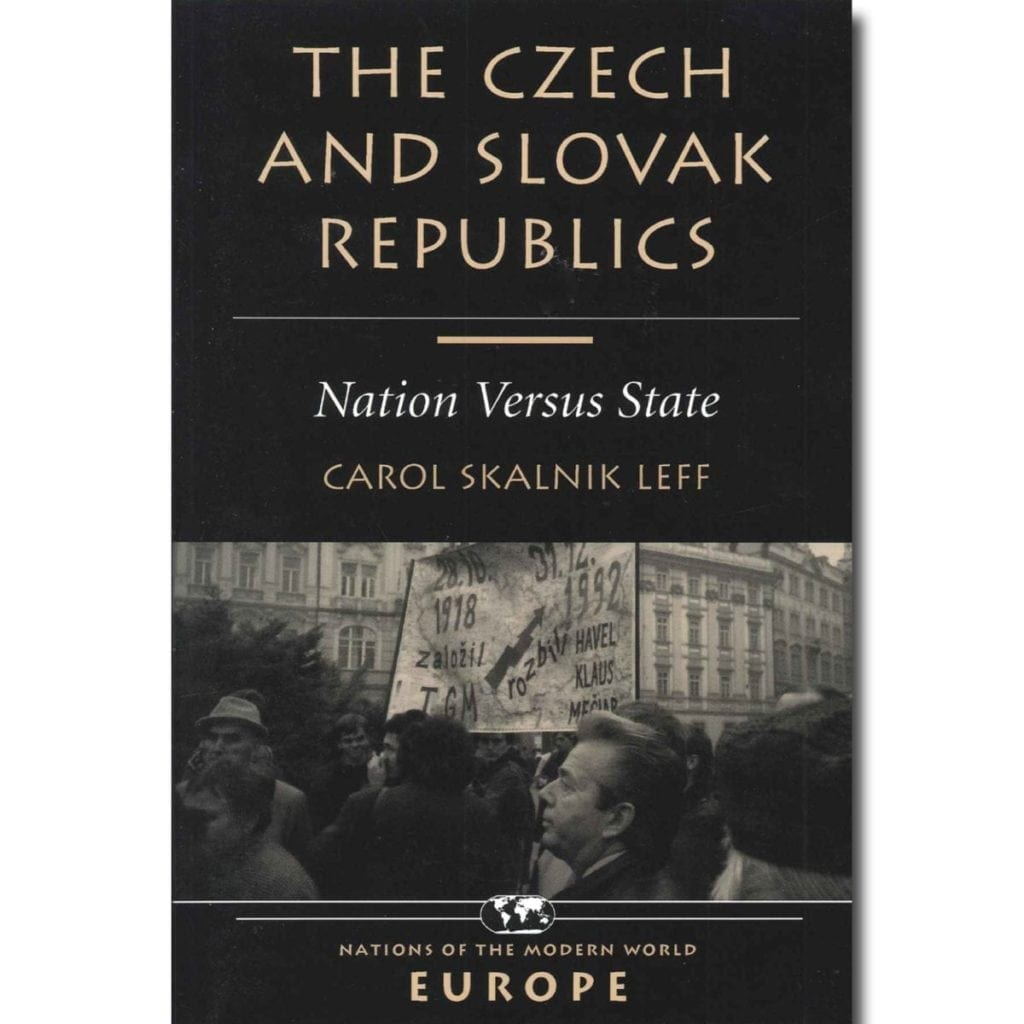 Czech and Slovak Republics: Nation Versus State